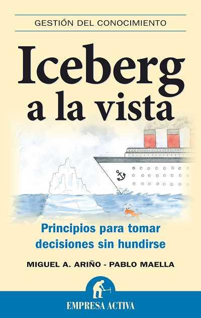 Mi último libro: Iceberg a la vista